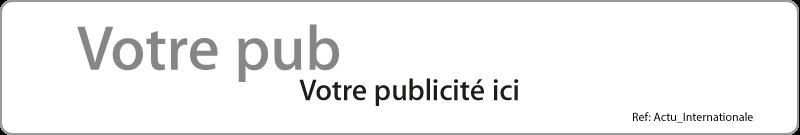 Publicité Actualités Internationales