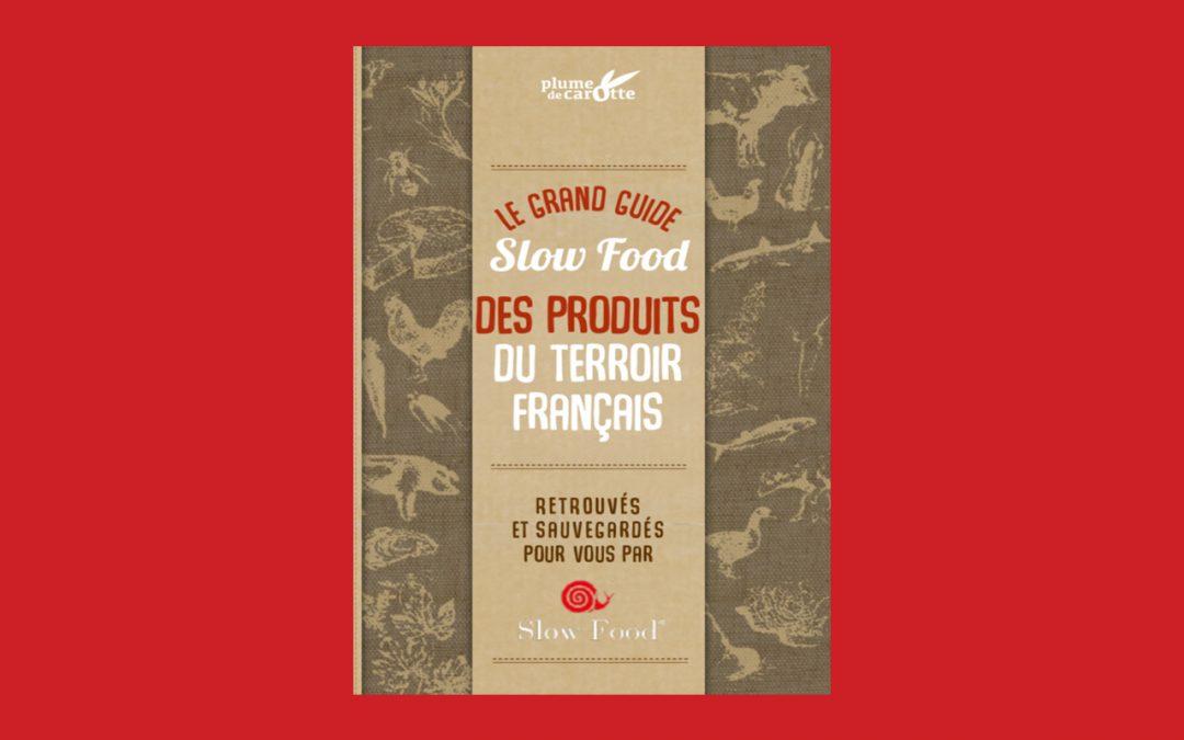 Guide Slow Food des produits du terroir français