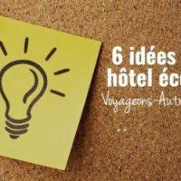 l_6_top_idees_hotel_ecologique_tourisme_durable